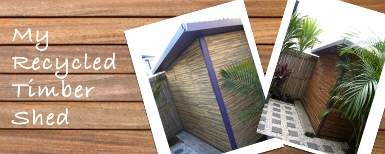 The Garden Shed I Built from Recycled Timber