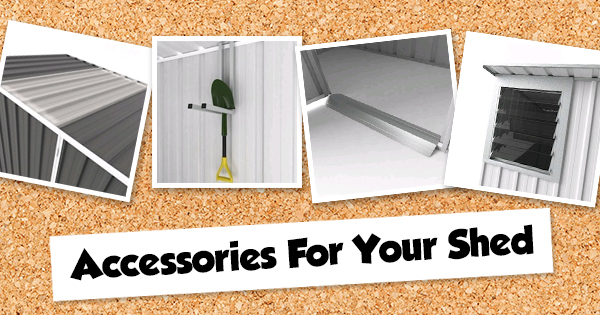 Accessories For Your Shed