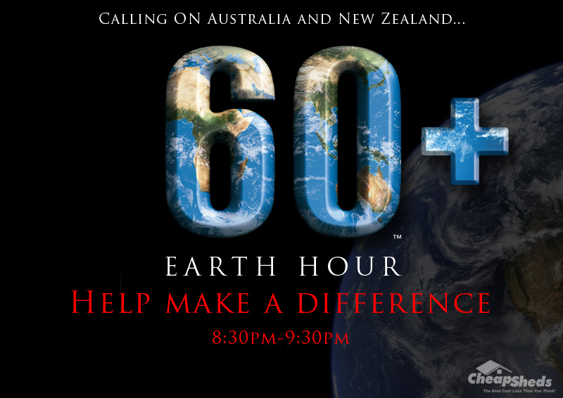 Earth Hour at Cheap Sheds