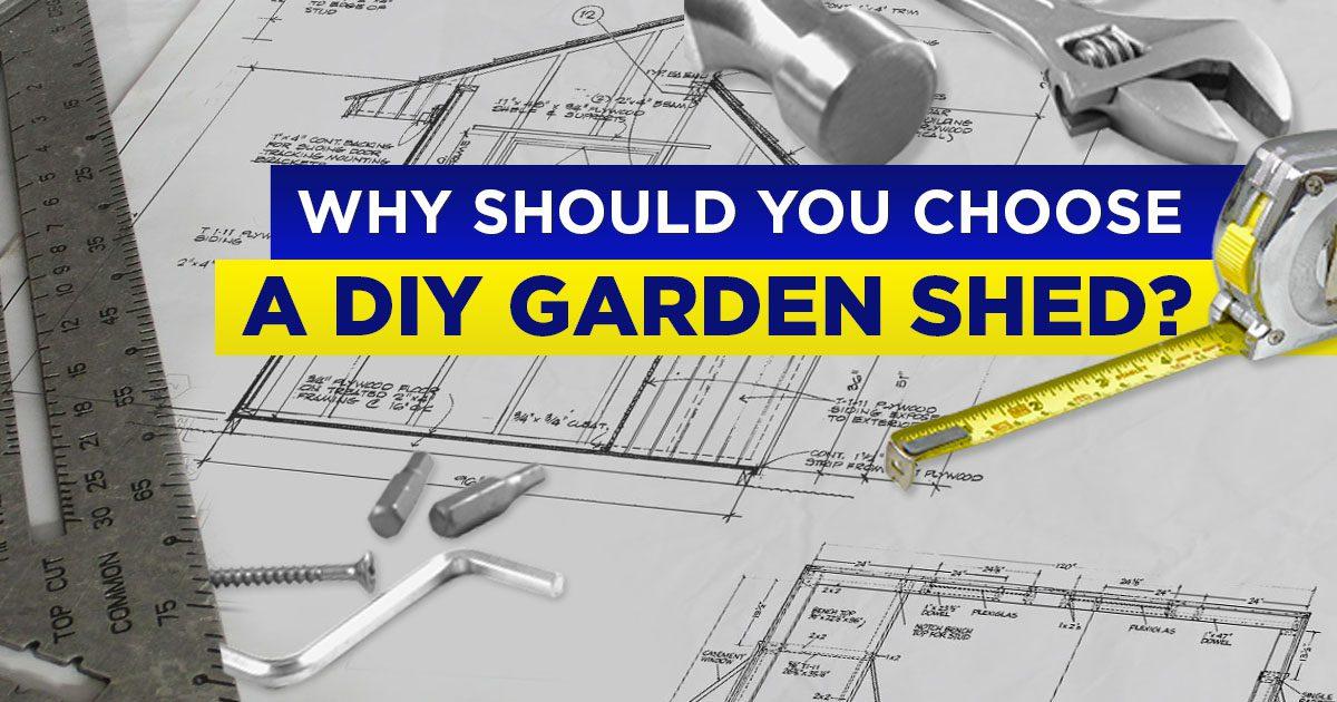 Why Should You Choose DIY Garden Sheds Over Panel Sheds?
