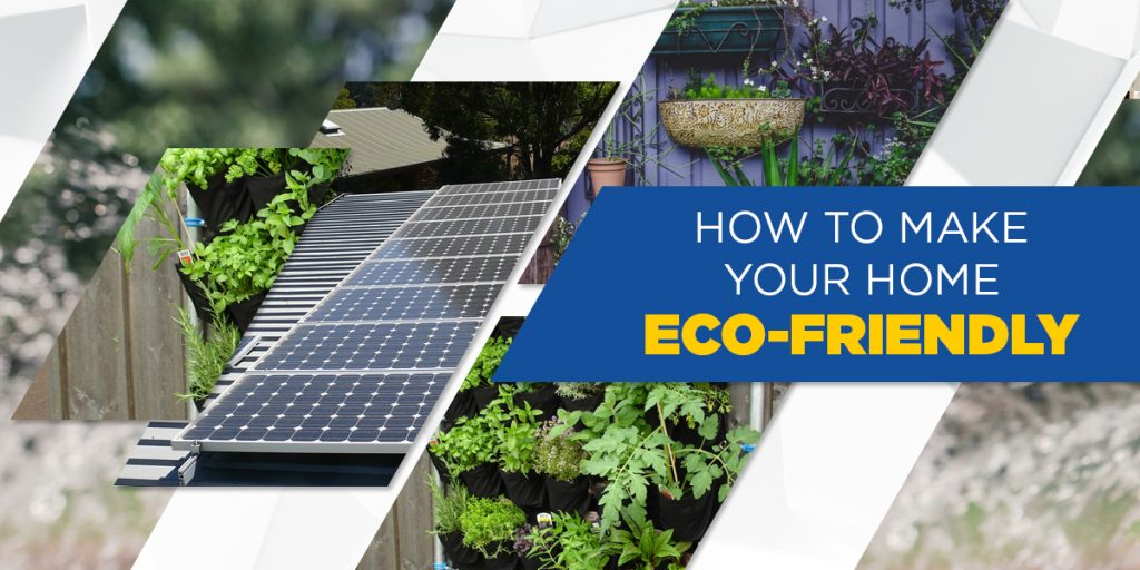 How to make your home eco-friendly - read more