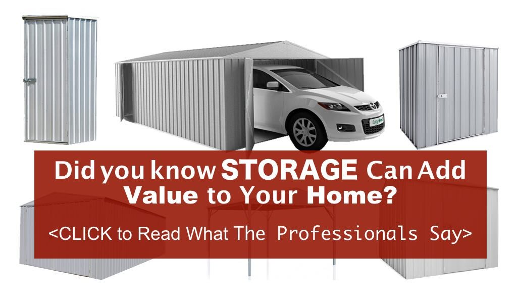 Storage can add value to your home - Read more