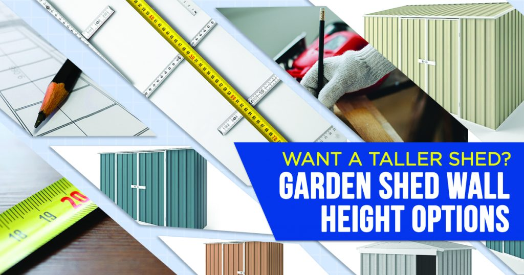 Shed Wall Height Options - Read more